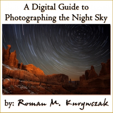 A digital Guide to Photographing the Night Sky